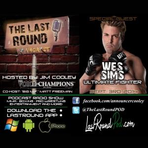 TLR #6 Wes Sims Former UFC Fighter