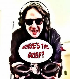 Where's The Grief - Episode Zero