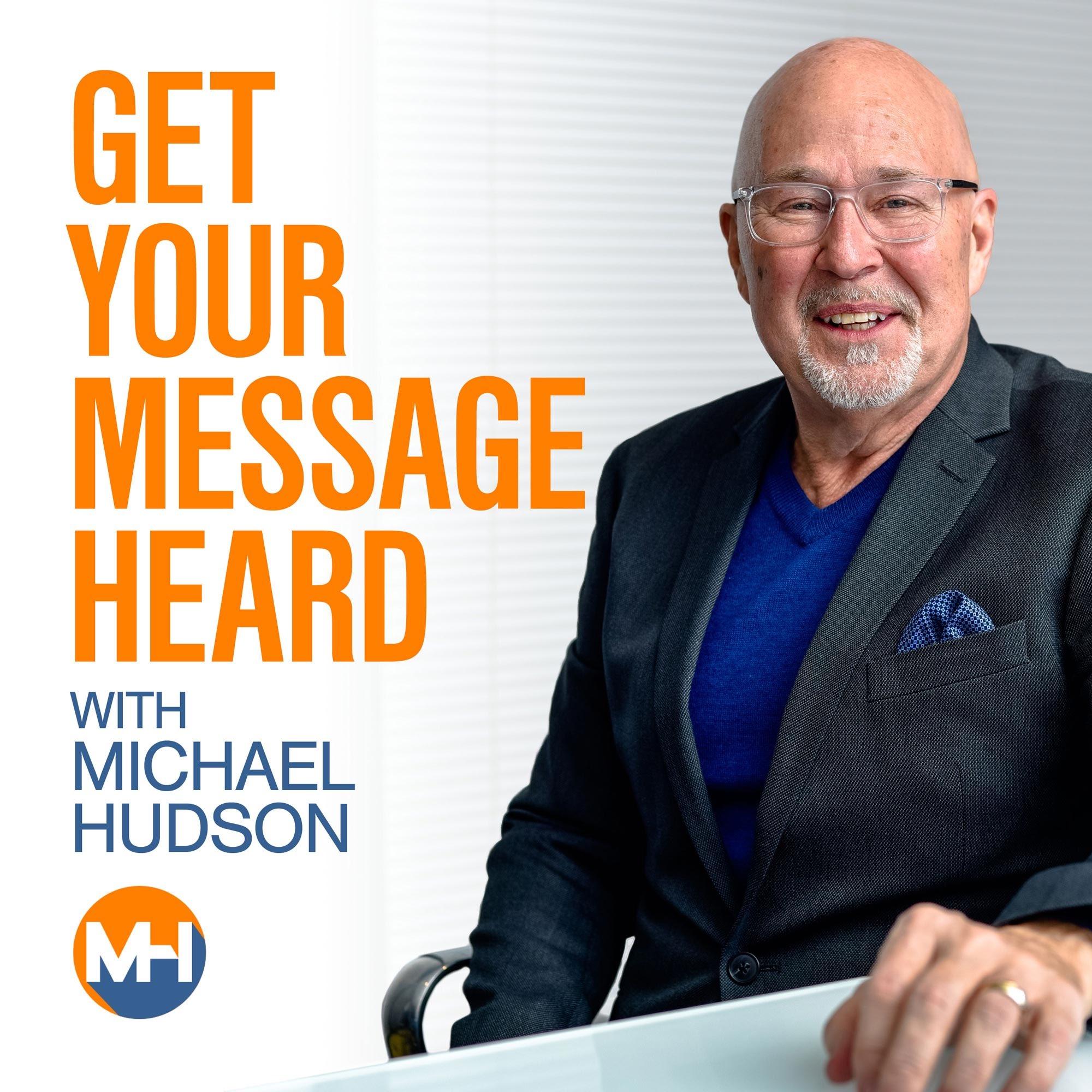 Get Your Message Heard show art