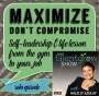 Artwork for 32: Maximize, don't compromise: Self-leadership and life lesson from the gym to your job [solo episode] Halelly Azulay on the TalentGrow Show