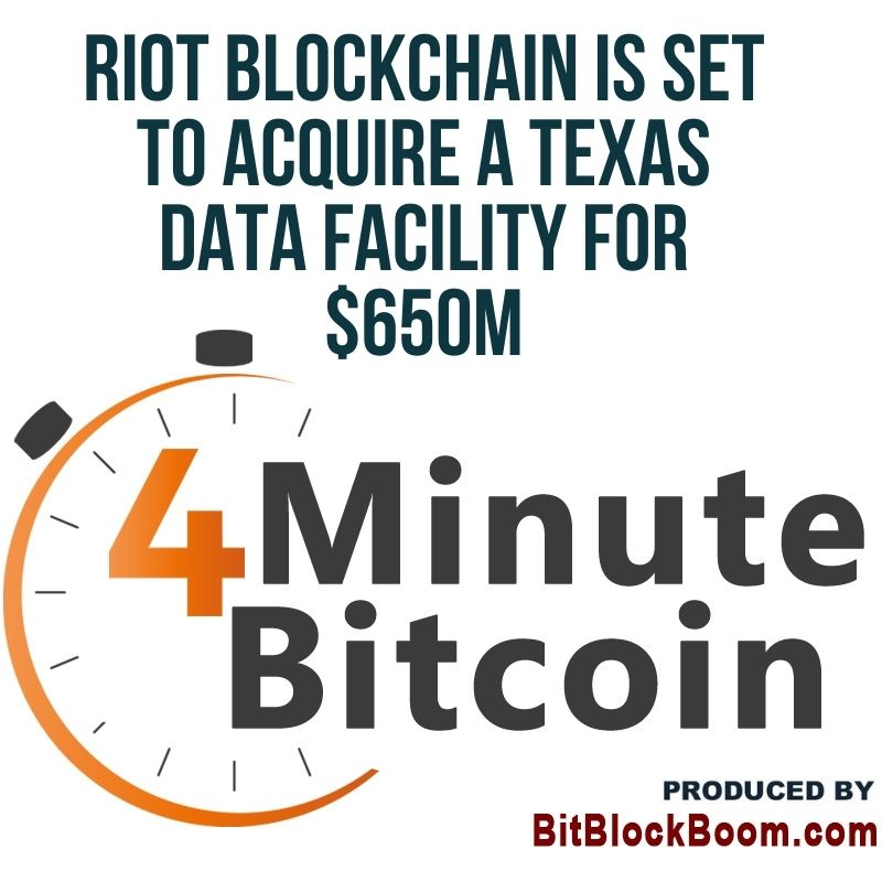 Riot Blockchain Is Set To Acquire A Texas Data Facility For $650M