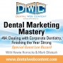 Artwork for #64: Dealing with Corporate Dentistry, Finishing the Year Strong