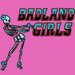 Badland Girls: Episode One: Women in Danger