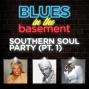 Artwork for Southern Soul Party (Part 1)