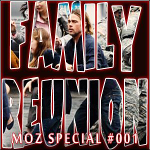 MOZ Family Reunion Special #001