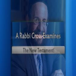 A Rabbi Cross Examines The New Testament With Rabbi Michael Skobac : 1Cor Chapter 1 - A Rabbi Cross Examines the New Testament with Rabbi Michael Skobac