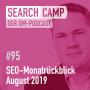 Artwork for SEO-Monatsrückblick August 2019: Neue Google Tools, relevante Updates, Googlebot + mehr [Search Camp Episode 95]