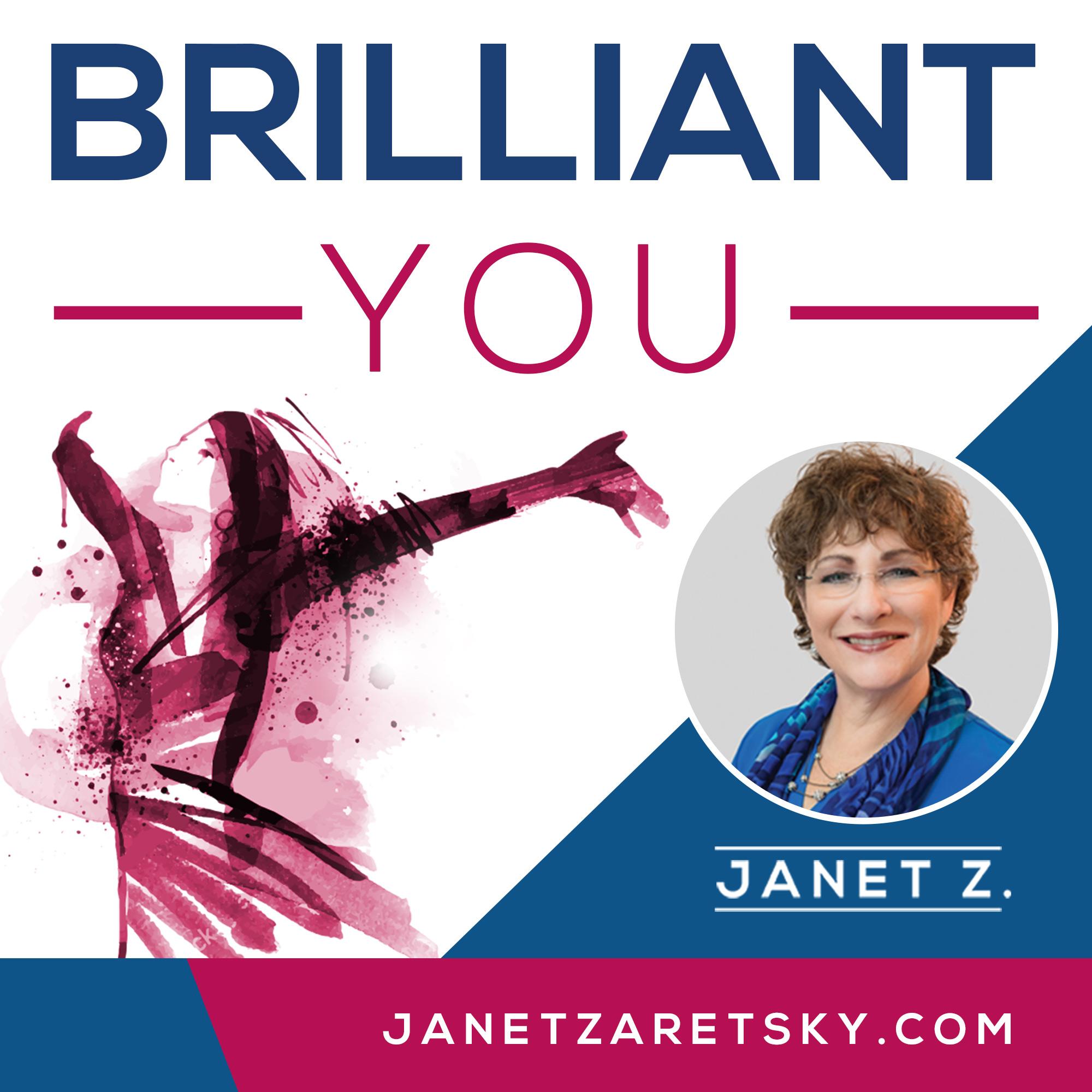 Brilliant You Podcast with Janet Zaretsky show art