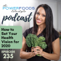 Artwork for 235: How to Set Your Health Vision for 2020 | Mindset and Motivation