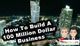 Artwork for How To Build A 100 Million Dollar Business - Episode 25