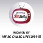 Artwork for Women of My So Called Life (1994-5)