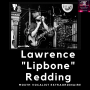 """Artwork for #54 Lawrence """"Lipbone"""" Redding - Now This is Lip Service!"""
