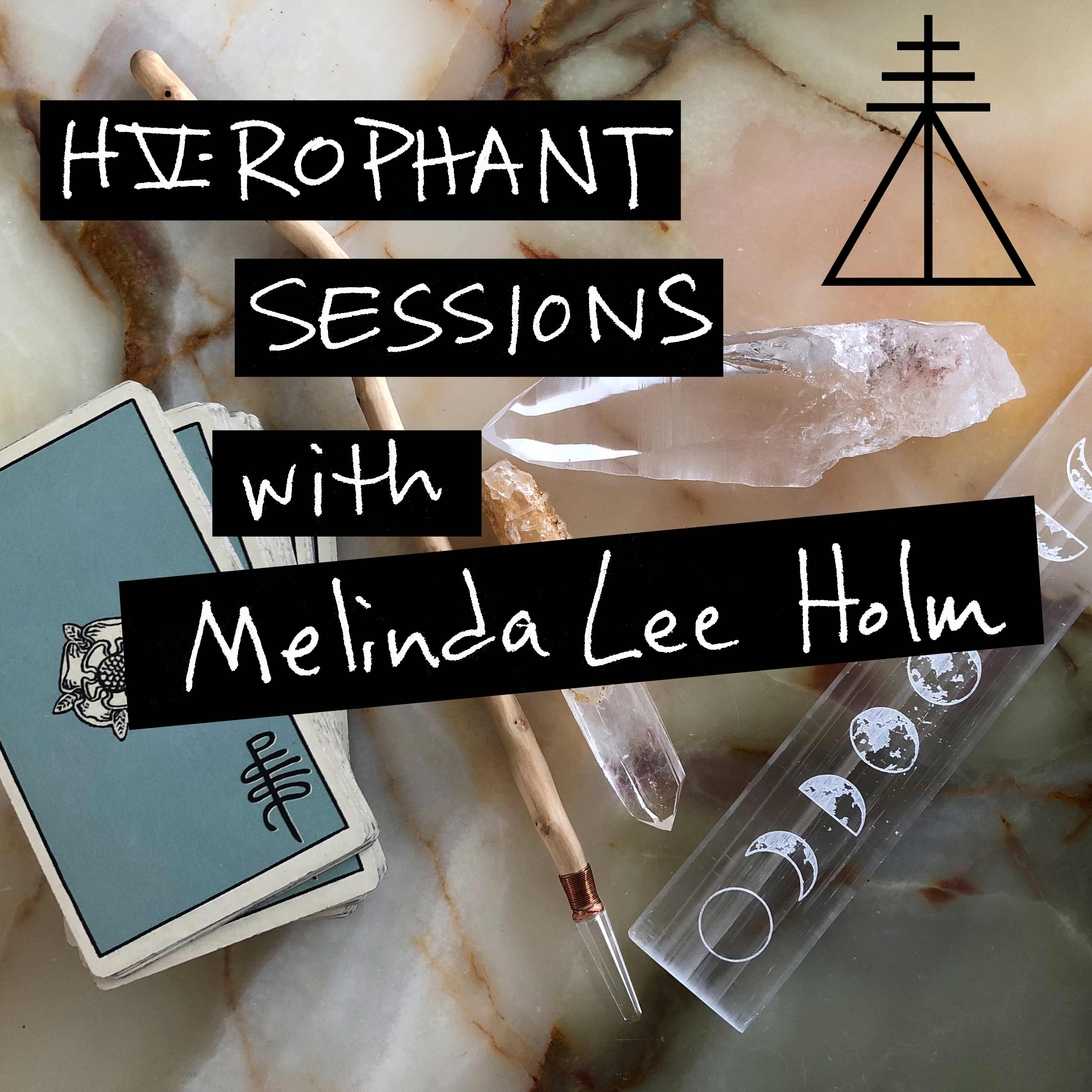 Hierophant Sessions with Melinda Lee Holm show art