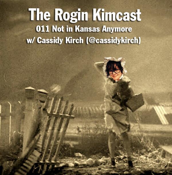 011 Not In Kansas Anymore w/ Cassidy Kirch (@cassidykirch)