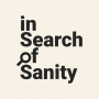 Artwork for In Search of Sanity with The Mark Wilson ThoughtCast.
