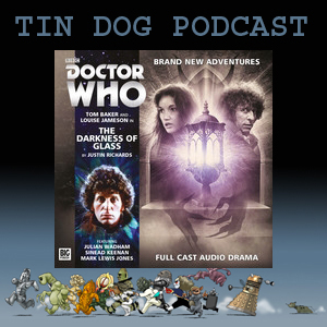 TDP 455:  Big Finish-  Fouth Doctor  - The Darkness of Glass