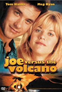 Joe Versus the Volcano Commentary