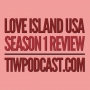 Artwork for Love Island USA Season 1 Review