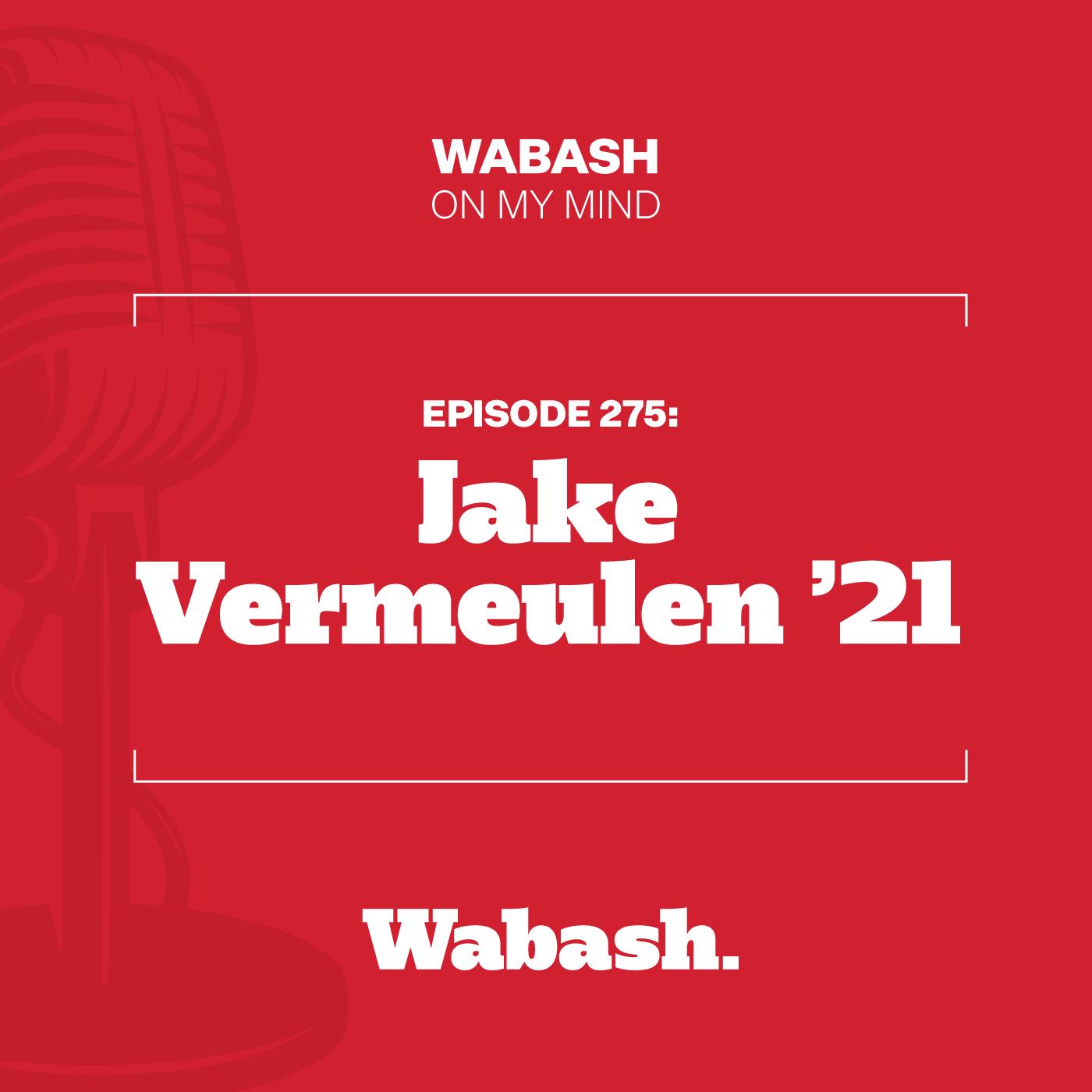 #275: Jake Vermeulen '21