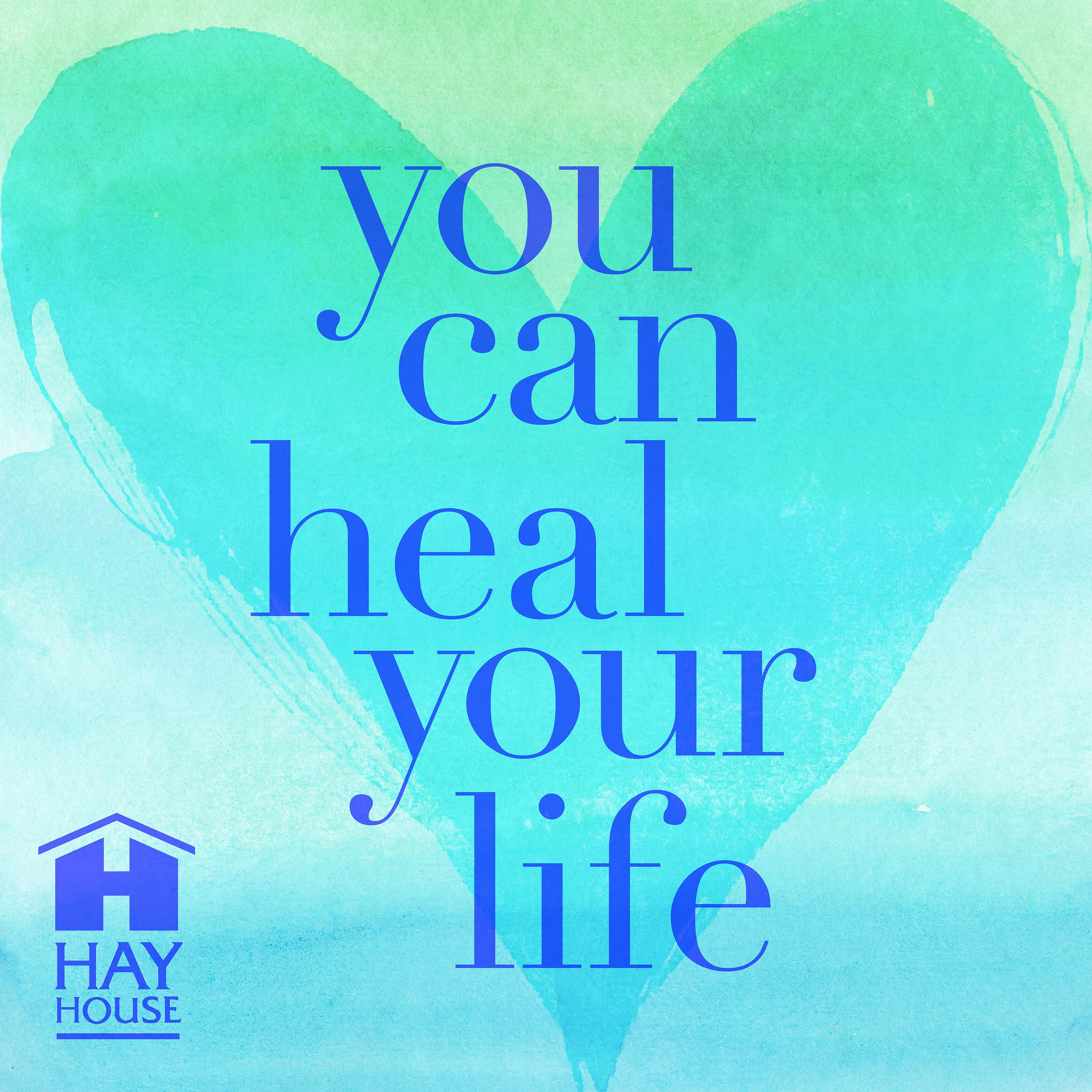 You Can Heal Your Life® Podcast Trailer