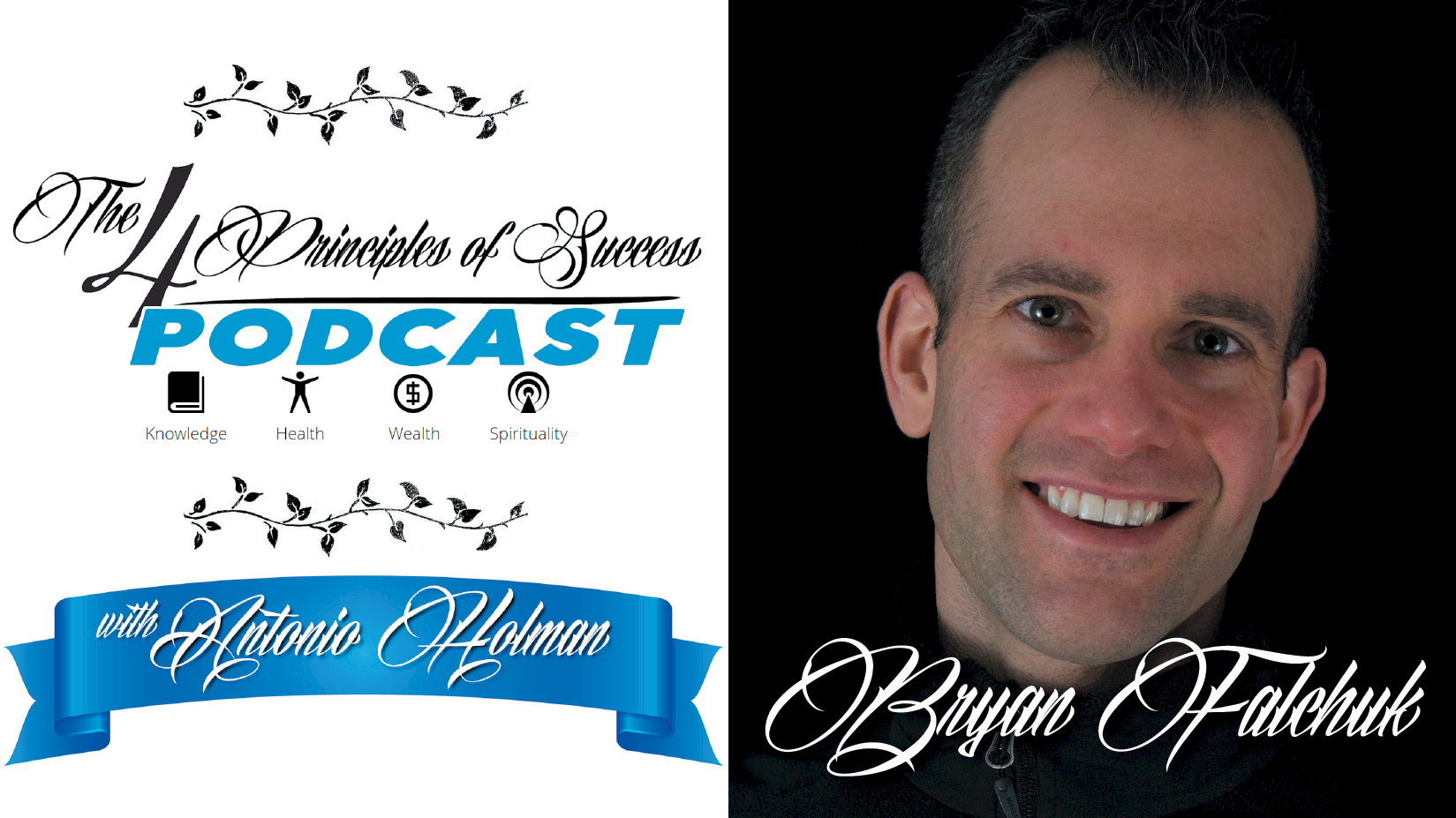 The 4 Principles of Success guest Bryan Falchuk