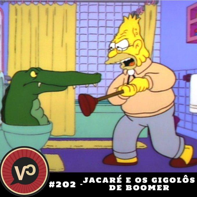 #202 - Jacaré e os Gigolôs de Boomer