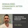 Artwork for Rebuilding Community After Divorce with Daniel Herrold
