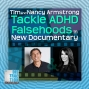 Artwork for Tim and Nancy Armstrong Tackle ADHD Falsehoods in New Documentary