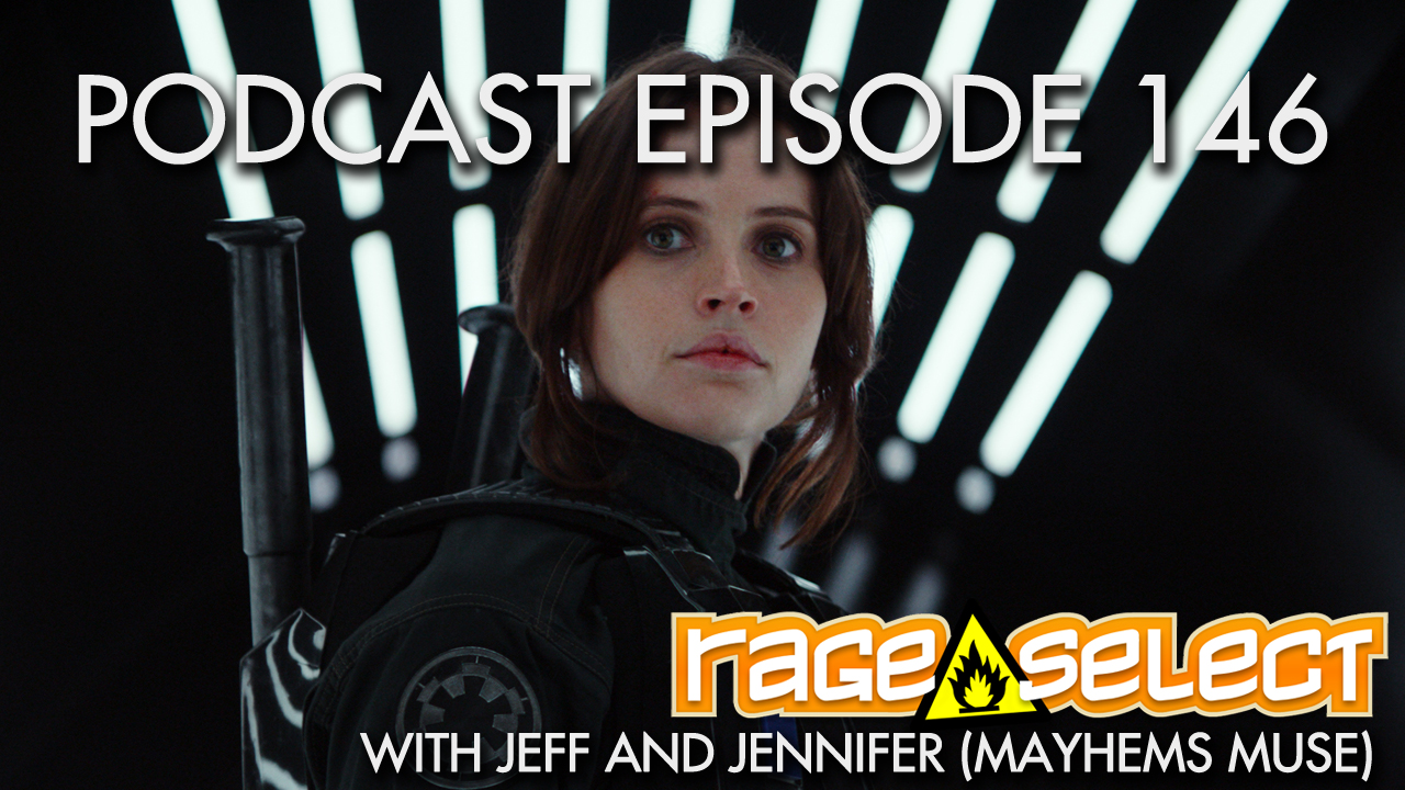 Rage Select Podcast Episode 146 - Jennifer and Jeff Answer Your Questions!