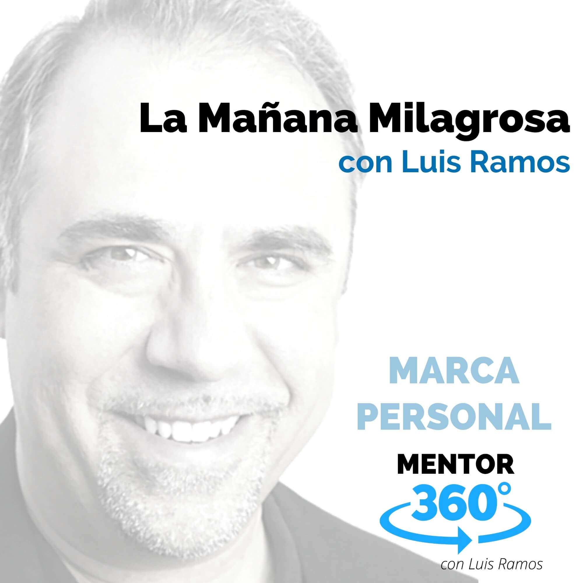 La Mañana Milagrosa - MENTOR360