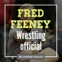 Artwork for Wrestling official Fred Feeney talking high school and college wrestling rules