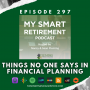 Artwork for Ep 297: Things No One Says in Financial Planning