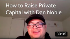 How Dan The Private Money Guy Raises Capital