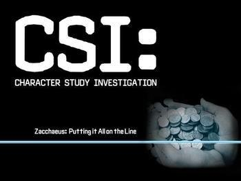 CSI: Zacchaeus - Putting It All on the Line