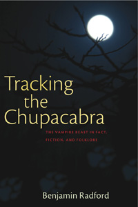 Tracking the Chupacabra (exclusive preview)