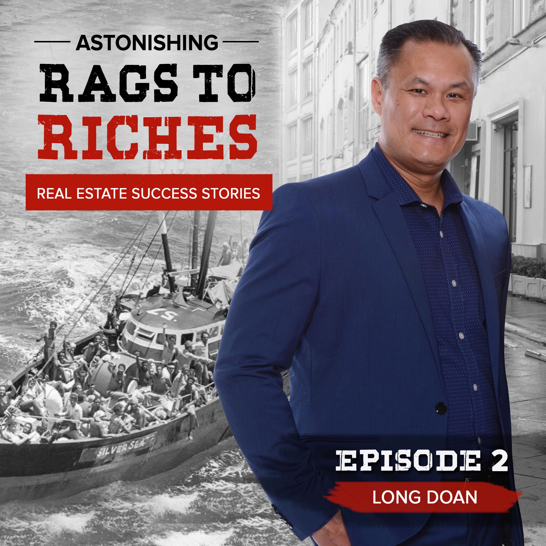 #2: LONG DOAN - From Vietnamese Boat Boy to Broker/Boss Badass!
