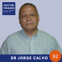 Artwork for 92: Treinta años después y más de 5000 pacientes con cáncer papilar de tiroides → y solo dos murieron, con el Dr. Jorge Calvo desde Panama