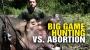 Artwork for Big Game Hunting vs. ABORTION