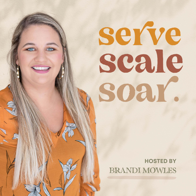 Serve Scale Soar