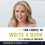 Artwork for Richelle Fredson: The Choice to Write a Book