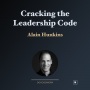 Artwork for Cracking the Leadership Code with Alain Hunkins