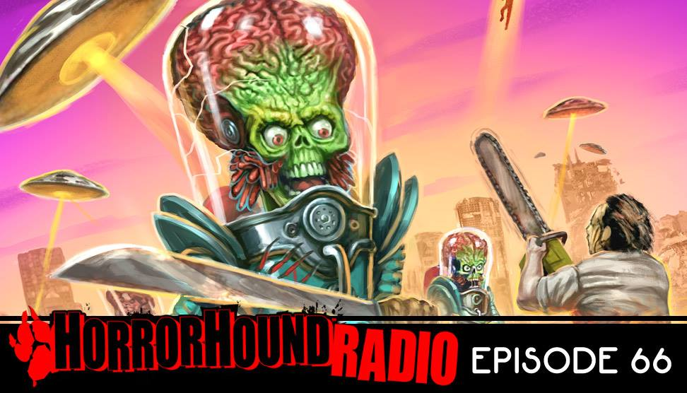 Horrorhound Radio Episode 66