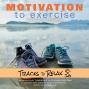 Artwork for Motivation To Exercise Sleep Meditation