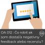 Artwork for OA 012 : Čo robiť ak som dostal/a negatívny feedback alebo recenziu?