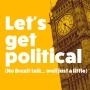 Artwork for Let's get political