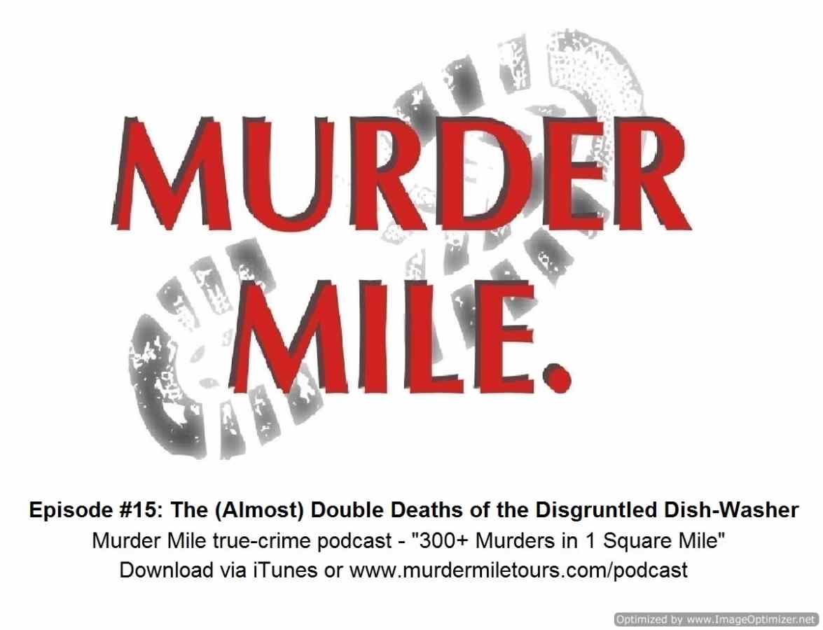 Artwork for #15 - The Almost Double Deaths of the Disgruntled Dish Washer