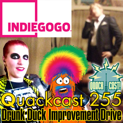 Episode  255 - Drunk Duck Improvement Drive