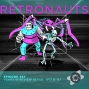 Artwork for Retronauts Episode 347: Years In Review Revue | 1971 & '81