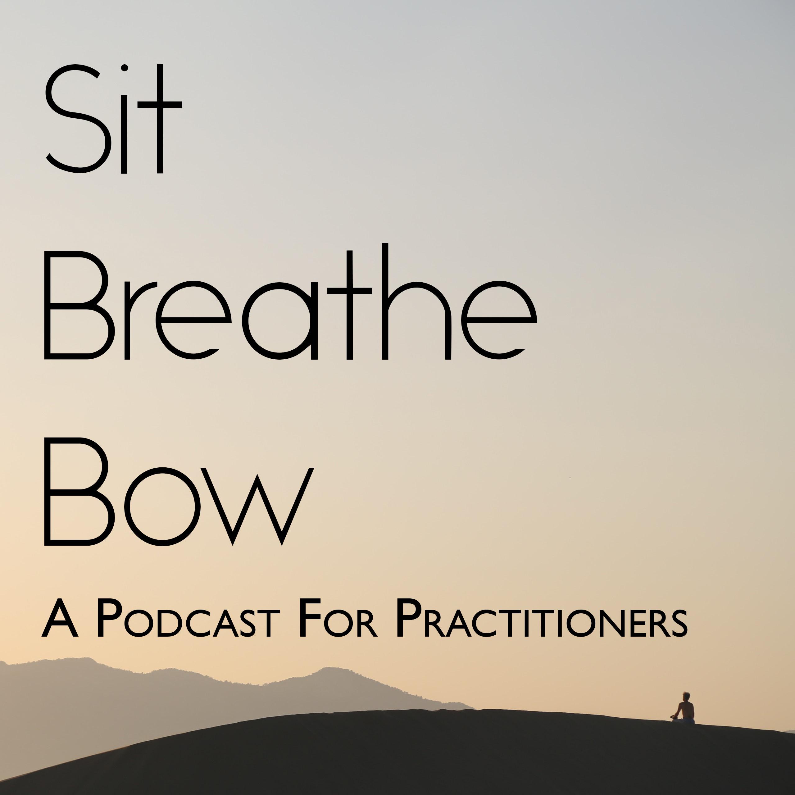 Sit, Breathe, Bow show art