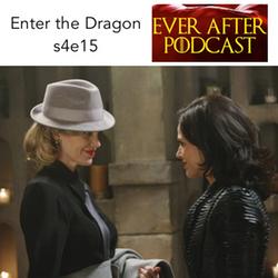 s4e15 Enter the Dragon